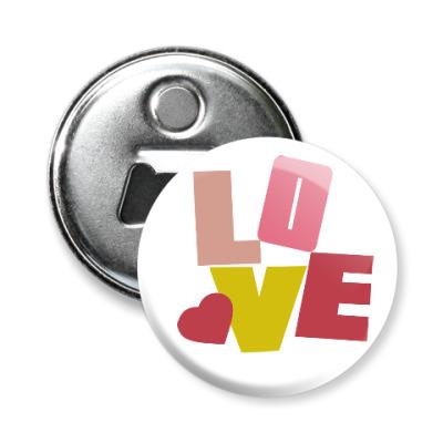 Магнит-открывашка Любовь и буквы