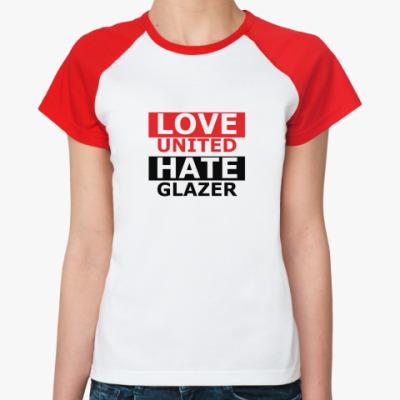 Женская футболка реглан Love Hate MU