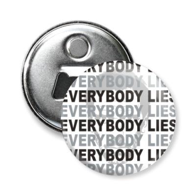 Магнит-открывашка Everybody Lies