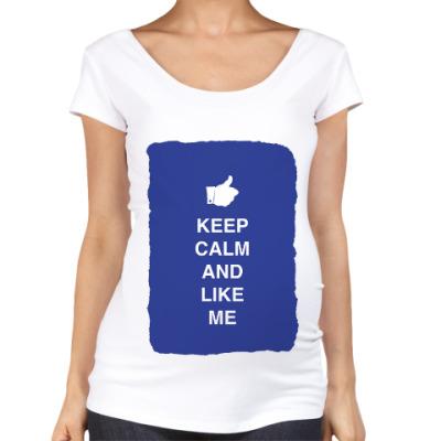 Футболка для беременных Keep calm and like me