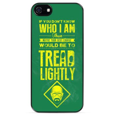 Чехол для iPhone TREAD LIGHTLY (Breaking Bad)