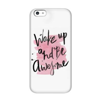 Чехол для iPhone 5c Проснись и будь классным