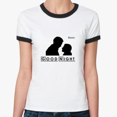 Женская футболка Ringer-T Huddy Good Night