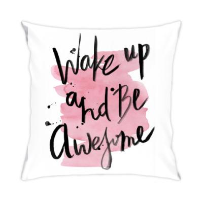 Подушка Проснись и будь классным