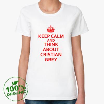 Женская футболка из органик-хлопка Думайте о мистере Грее