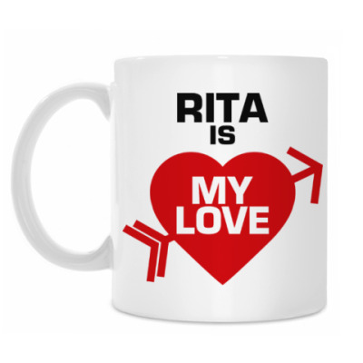 Кружка Рита - моя любовь