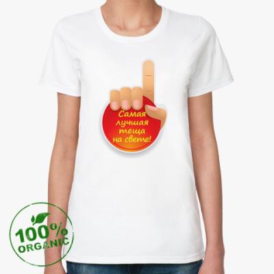 Женская футболка из органик-хлопка  Лучшая теща на свете