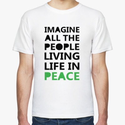 Футболка Imagine All the People