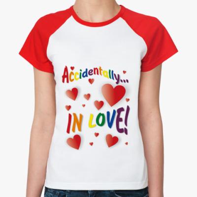 Женская футболка реглан   Accidentally in love