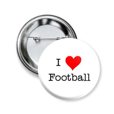 Значок 50мм I LOVE FOOTBALL