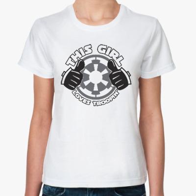 Классическая футболка Эта девушка любит Штурмовика