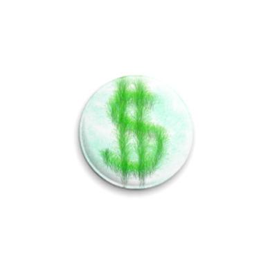 Значок 25мм Пушистый доллар