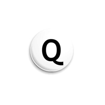 Значок 25мм Буква Q