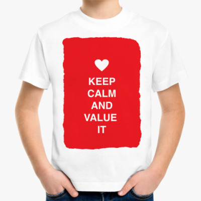 Детская футболка Keep calm and value it