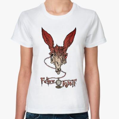 Классическая футболка Следуй за кроликом
