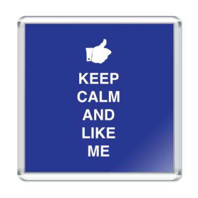 Магнит Keep calm and like me