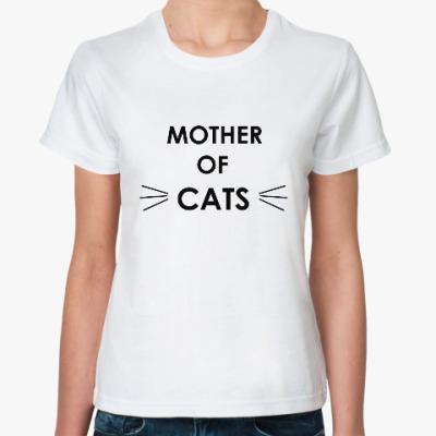 Классическая футболка Mother of cats