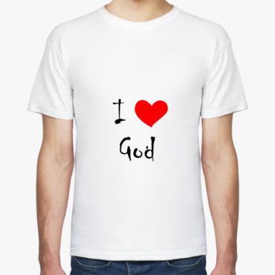 Футболка I love God