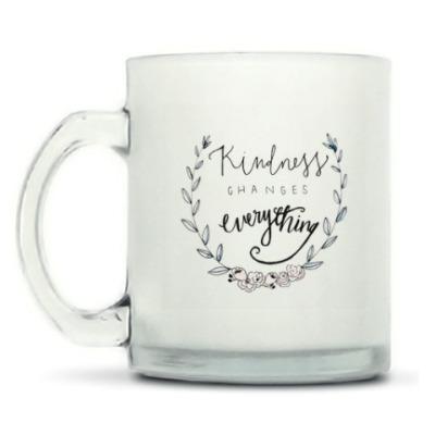 Кружка матовая 'Kindness Changes Everything'