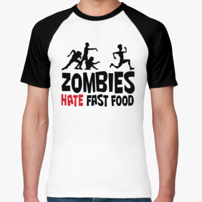 Футболка реглан Zombies hate fast food