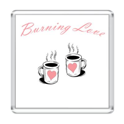 Магнит burning love