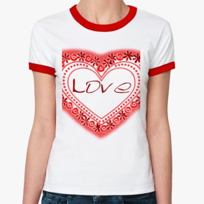 Женская футболка Ringer-T Любовь в сердце