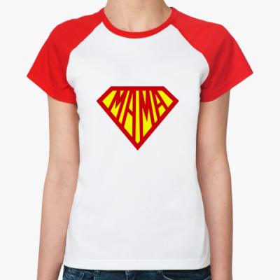 Женская футболка реглан СУПЕР МАМА