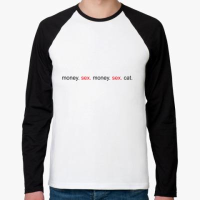 Футболка реглан с длинным рукавом  Money. Sex. Cat.