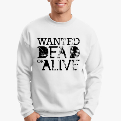 Свитшот Wanted Dead or Alive