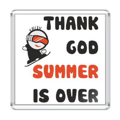 Магнит Thank God summer is over