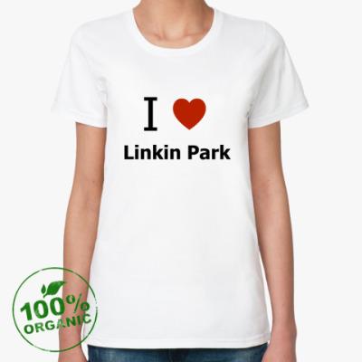 Женская футболка из органик-хлопка I love LP