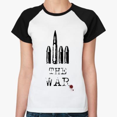 Женская футболка реглан F*ck the war