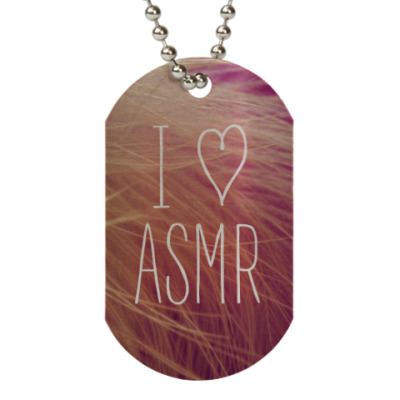 Жетон dog-tag Я люблю ASMR (перо)