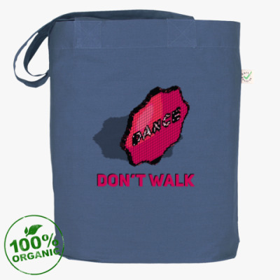 Сумка Don't walk. Dance.