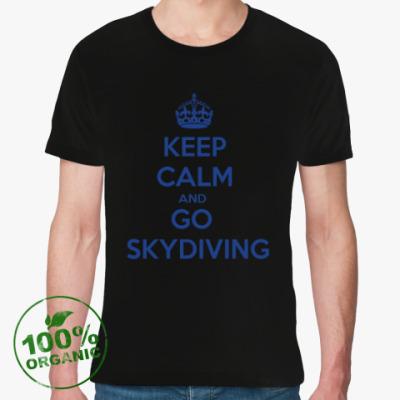 Футболка из органик-хлопка keep_calm_and_go_skydiving