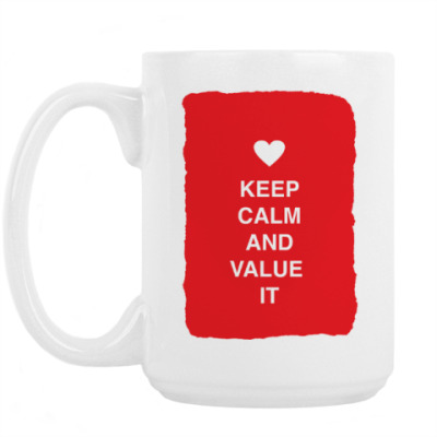 Кружка Keep calm and value it