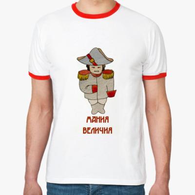 Футболка Ringer-T Мания Величия
