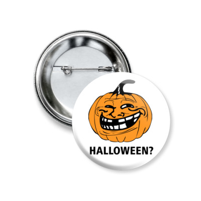 Значок 37мм Halloween?