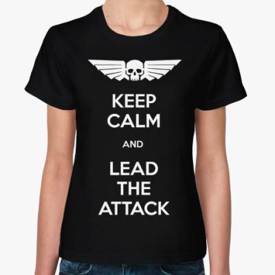 Женская футболка 'Иди в атаку первым'