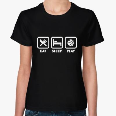 Женская футболка Eat Sleep Play
