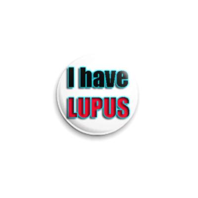 Значок 25мм I have LUPUS