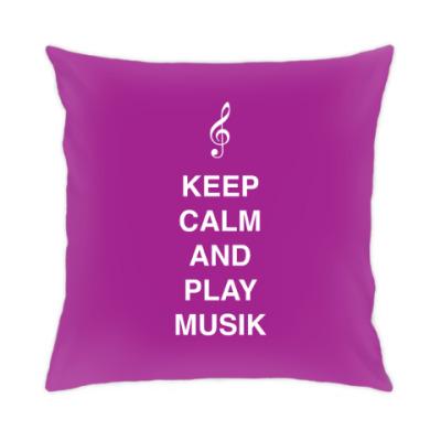 Подушка Keep calm and play music