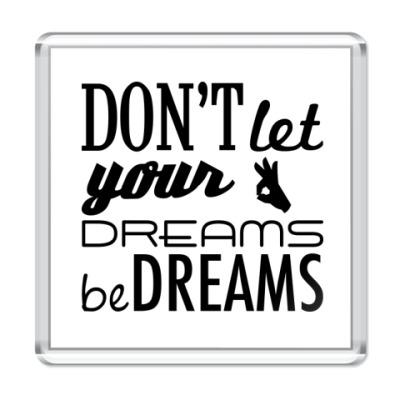 Магнит 'Dreams'
