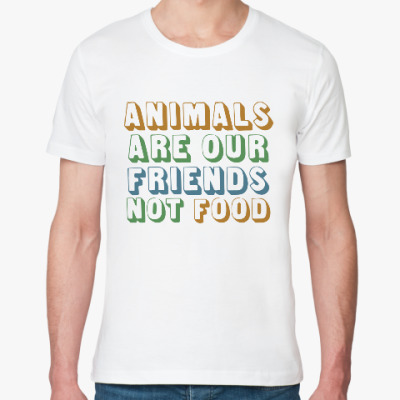 Футболка из органик-хлопка Vegan. Animal are our friends not food