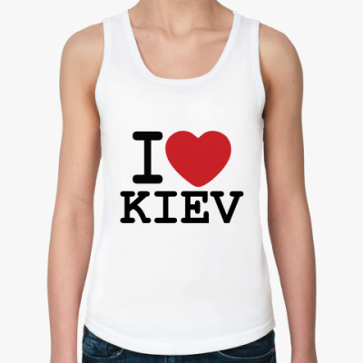 Женская майка I Love Kiev