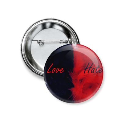 Значок 37мм Love & Hate