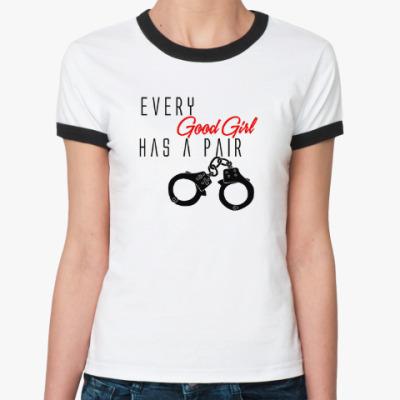 Женская футболка Ringer-T Every Good Girl