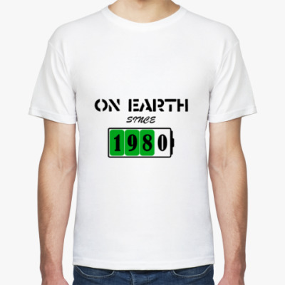 Футболка On Earth Since 1980