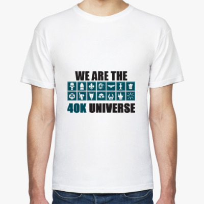 We Are The 40k Universe