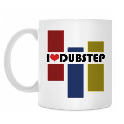 Кружка I love DUBSTEP